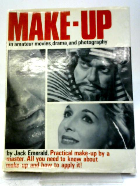Make Up In Amateur Movies Drama And Photography By Jack Emerald