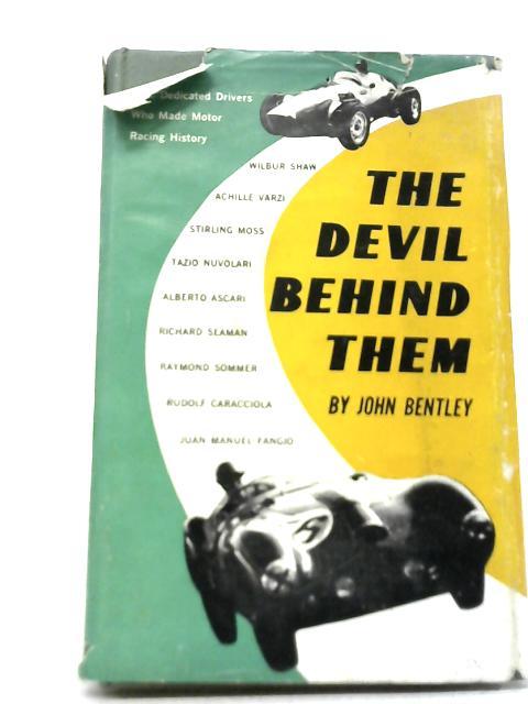The Devil Behind Them By John Bentley