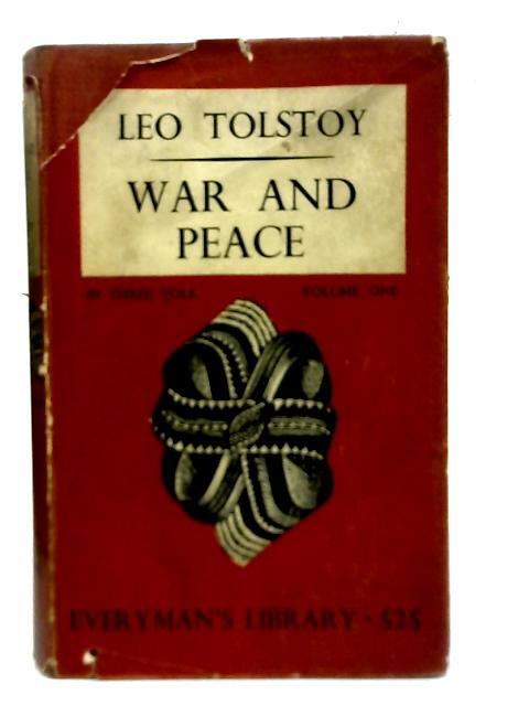 War and Peace Volume One By Leo Tolstoy