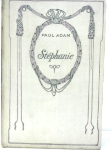Stephanie By Paul Adam