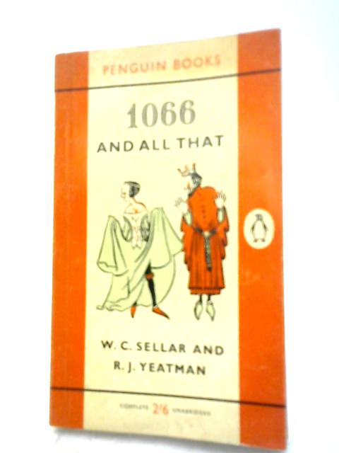 1066 And All That By Sellar & Yeatman