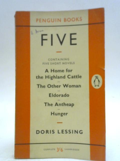 Five: Short novels By Doris Lessing