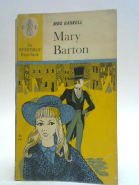 Mary Barton By Mrs. Gaskell