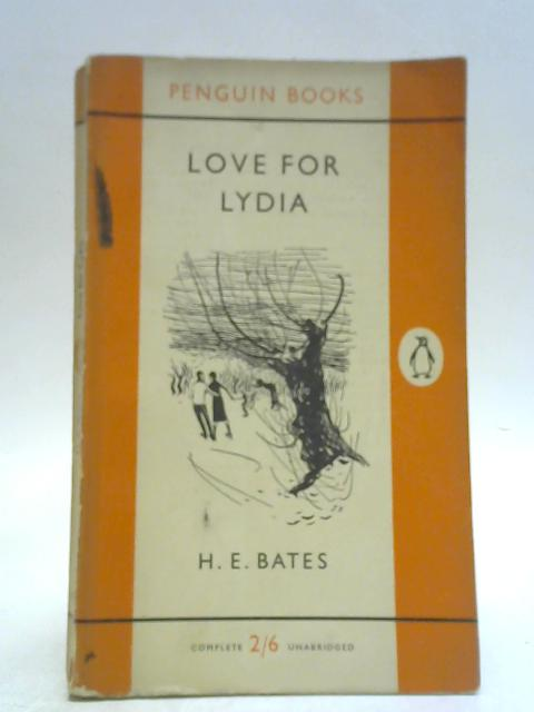 Love for Lydia By H. E Bates