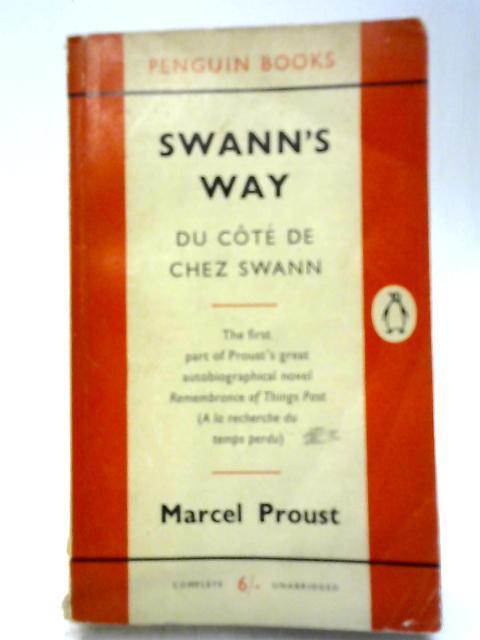 Swann's Way Du Cote De Chez Swann By Marcel Proust