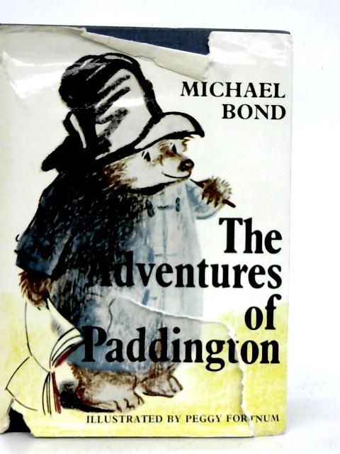 The Adventures of Paddington By Michael Bond