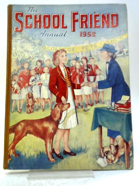 The School Friend Annual 1952 By Unknown