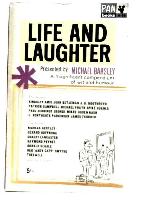 Life and Laughter By Michael Barsley