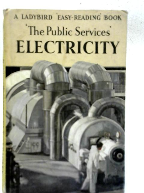 'The Public Services': Electricity By I & J Havenhand