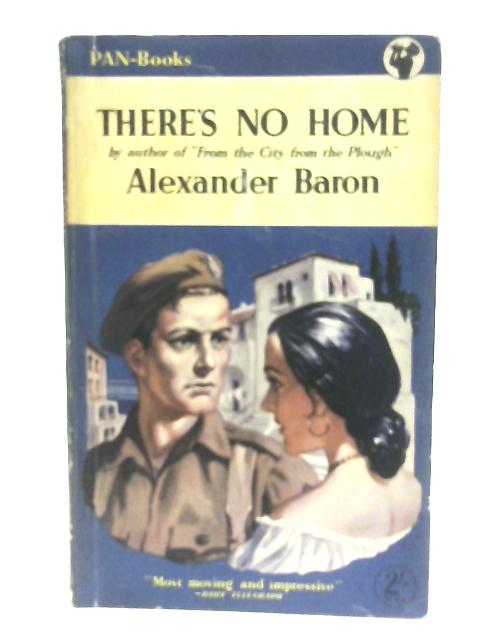There's No Home By Alexander Baron