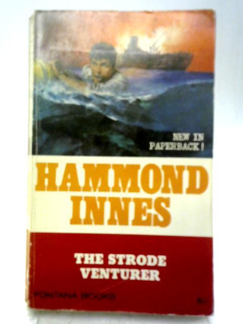 The Strode Venturer By Innes, Hammond
