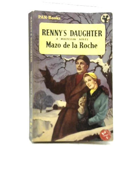 Renny's Daughter By Mazo De La Roche