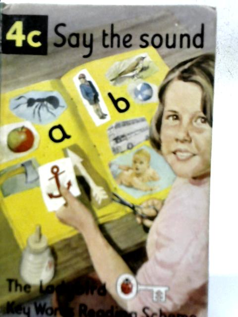 Say the Sound By W Murray