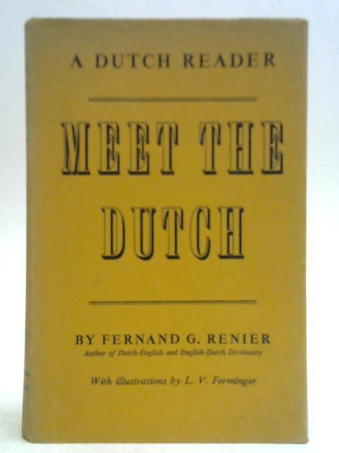 Meet The Dutch! By Fernand G Renier