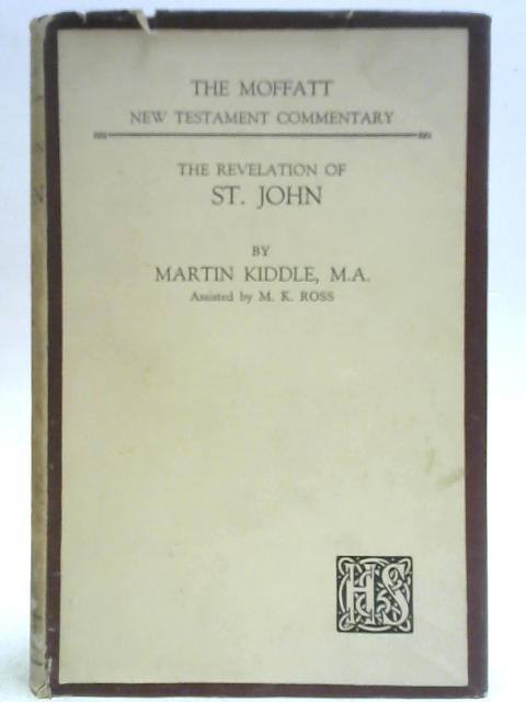 The Revelation of St. John By Martin Kiddle