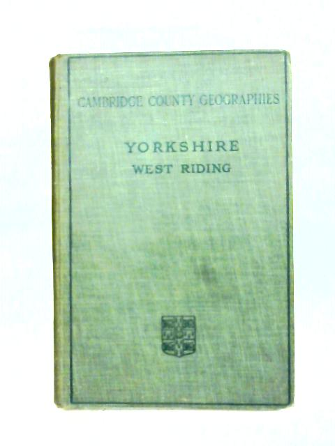 The West Riding of Yorkshire. By Bernard Hobson