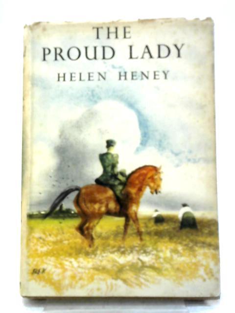 The Proud Lady By Helen Heney