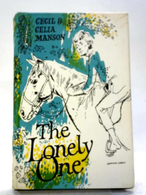 The Lonely One By Cecil Murray Manson