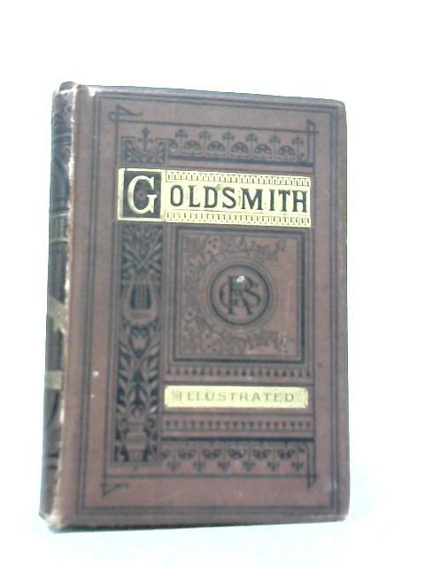 The Poetical Works of Oliver Goldsmith, Tobias Smollett, Samuel Johnson and William Shenstone By Oliver Goldsmith