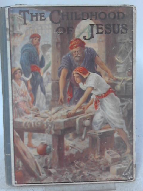The Childhood of Jesus By Catharine Shaw