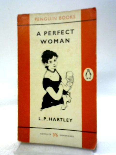 A Perfect Woman By L. P Hartley