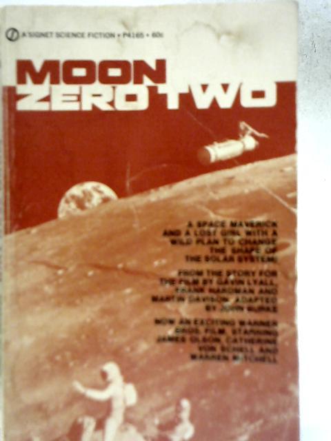 Moon Zero Two By John Burke