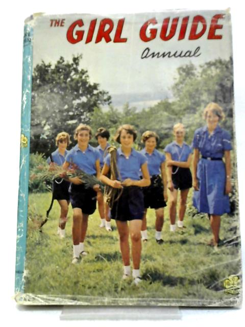 The Girl Guide Annual By Various