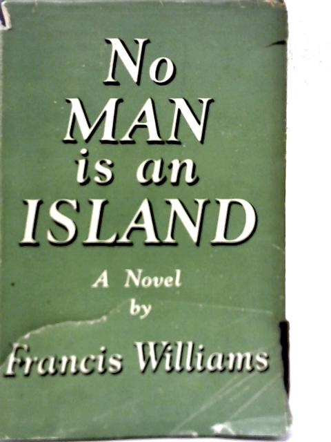 No Man is An Island By Francis Williams
