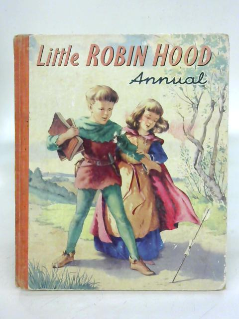 Liitle Robin Hood Annual By Unstated