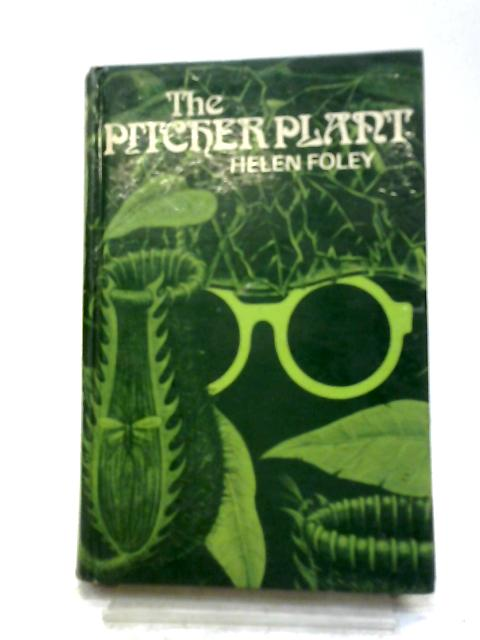 Pitcher Plant By Helen Foley