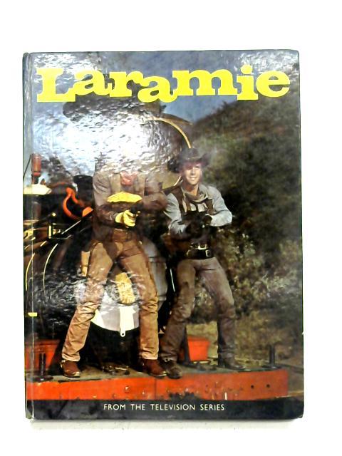 Laramie by Gordon Grimsley By Gordon Grimsley