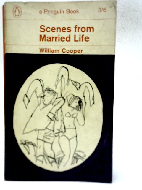 Scenes from Married Life By William Cooper