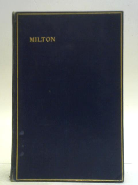 The Complete Poetical Works of John Milton By H. C. Beeching (Ed.)