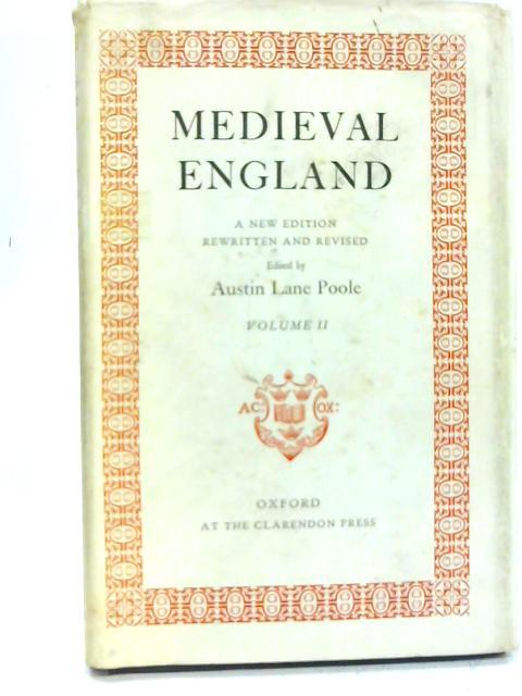 Medieval England Volume II By Austin Lane Poole