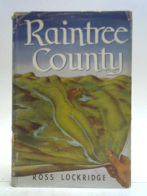 Raintree County By Ross Lockridge