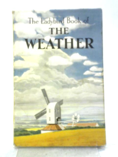 The Weather (Ladybird books) By Frank Edward Newing