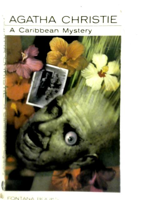 A Caribbean Mystery Featuring Miss Marple By Agatha Christie