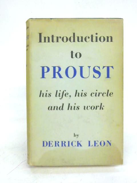 Introduction to Proust By Derrick Leon