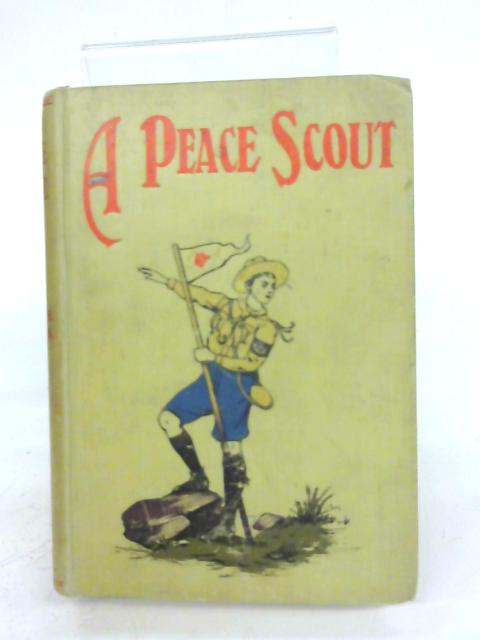 A Peace Scout By Irene H. Barnes