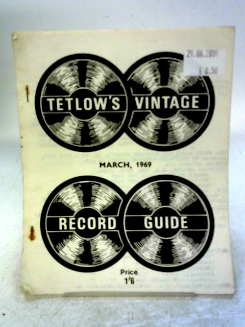 Tetlow's Vintage Record Guide - March 1969 By none