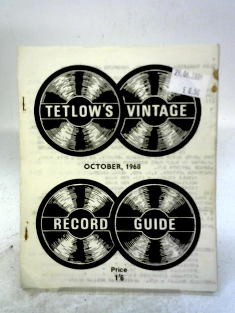 Tetlow's Vintage Record Guide - October 1968 By none