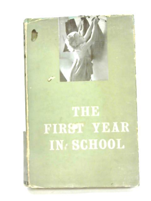 The First Year in School By E.R. Boyce