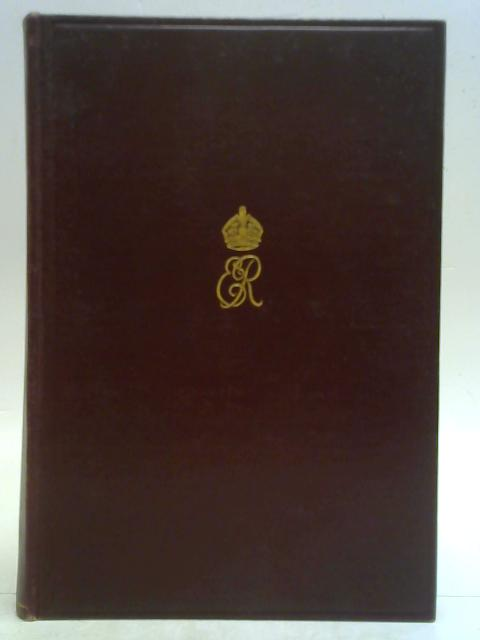 King Edward VII: A Biography, Vol.2: The Reign, 22nd January 1901 to 6th May 1910 By Sir Sidney Lee