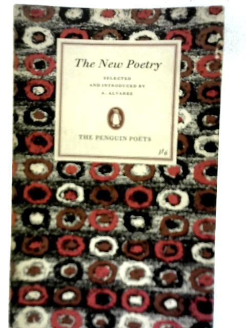 The New Poetry By A Alvarez