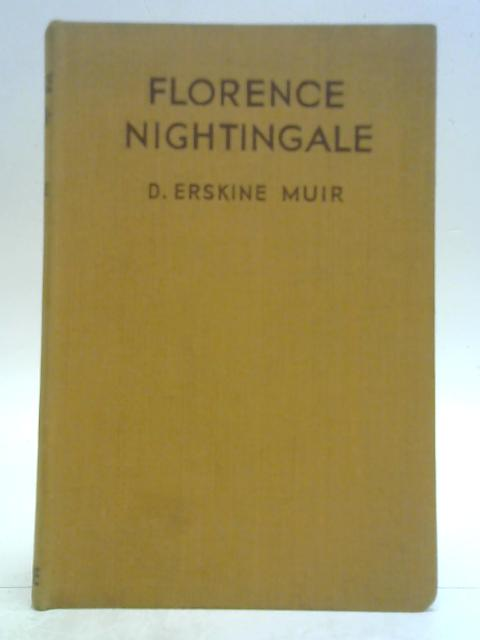 Florence Nightingale By D. Erskine Muir