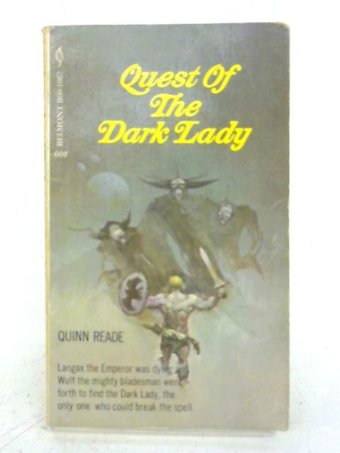 Quest of the Dark Lady By Quinn Reade