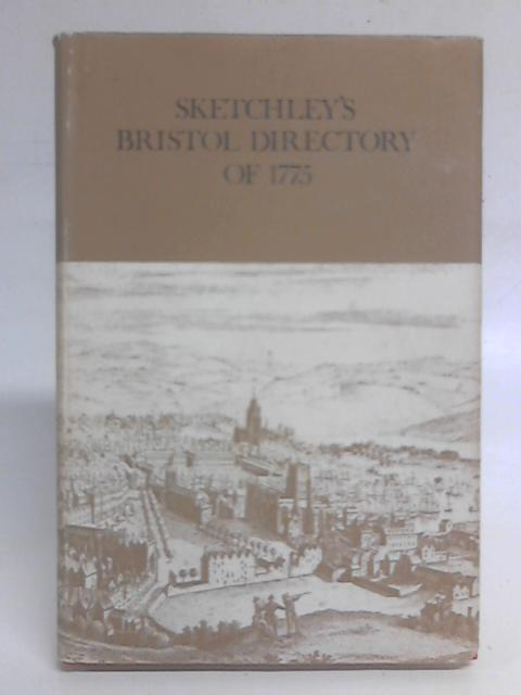 Bristol Directory of 1775 By James Sketchley