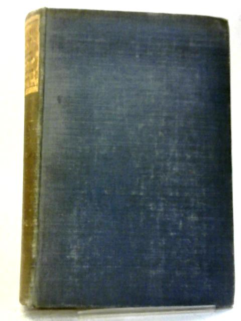 The Anvil of War: Letters Between F. S. Oliver And His Brother: 1914-1918 By Stephen Gwynn