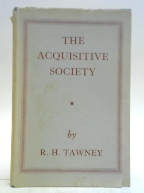 The Acquisitive Society By R. H. Tawney
