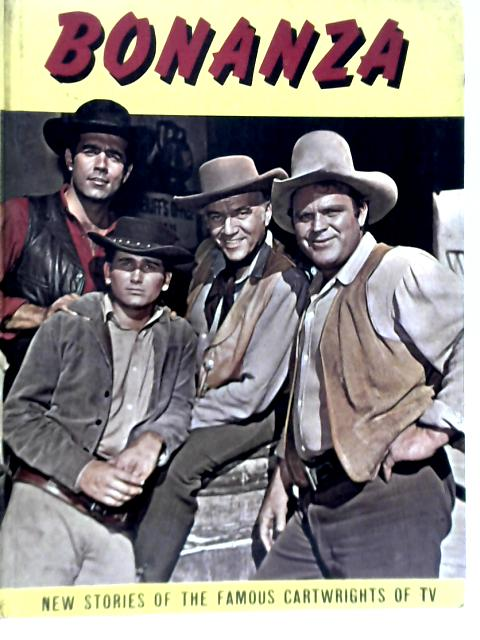 Bonanza, New Stories Based on the Famous Television Series By Basil Deakin